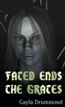 Fated Ends: The Grates - Gayla Drummond