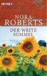 Der weite Himmel - Nora Roberts