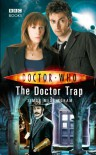 The Doctor Trap (Doctor Who - Simon Messingham