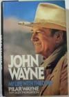 John Wayne: My Life With the Duke - 'Pilar Wayne',  'Alex Thorleifson'