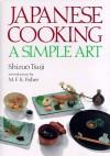Japanese Cooking: A Simple Art - Shizuo Tsuji