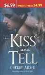 Kiss and Tell - Cherry Adair