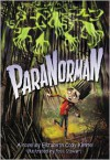 ParaNorman: Extended Free Preview - Elizabeth Cody Kimmel,  LAIKA (Artist)