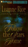 Follow the Stars Home (Audio) - Luanne Rice