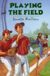 Playing the Field - Janette Rallison