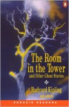 The Room in the Tower and Other Ghost Stories - Rudyard Kipling