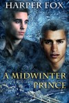 A Midwinter Prince - Harper Fox