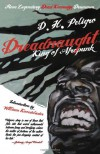 Dreadnaught: King of Afropunk - D. H. Peligro, William Knoedelseder