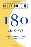 180 More: Extraordinary Poems for Every Day - Billy Collins, Joyce Sutphen
