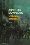 Octubre, Octubre - José Luis Sampedro