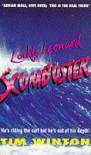 Lockie Leonard, Scumbuster - Tim Winton