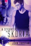 A Stranger in Skoria - John Tristan