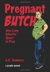 Pregnant Butch: Nine Long Months Spent in Drag - A. K. Summers