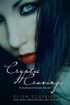 Vampire Kisses 8: Cryptic Cravings  - Ellen Schreiber