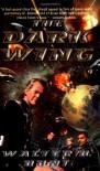 The Dark Wing - Walter H. Hunt