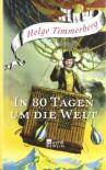 In 80 Tagen um die Welt - Helge Timmerberg