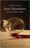 Janet's Repentance - George Eliot, Kathryn Hughes