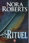 Le cycle des sept, Tome 2 : Le Rituel - Nora Roberts