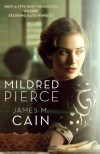 Mildred Pierce - James M. Cain