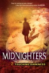 Midnighters #2: Touching Darkness - Scott Westerfeld