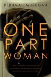 One Part Woman - Perumal Murugan, Aniruddhan Vasudevan