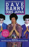 Dave Barry Does Japan - Dave Barry