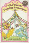 The 12 Dancing Princesses (Yearling First Choice Chapter Books) - Sucie Stevenson