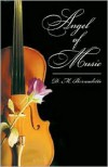 Angel of Music - D. M. Bernadette
