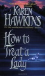 How to Treat a Lady (Talisman Ring) - Karen Hawkins