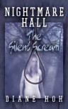 Nightmare Hall: The Silent Scream - Diane Hoh