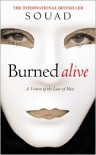 Burned Alive: A Victim of the Law of Men - Souad