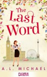 The Last Word - A.L. Michael