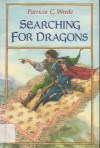 Searching for Dragons  - Patricia C. Wrede, Trina Schart Hyman