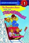 The Berenstain Bears Ride the Thunderbolt - Stan Berenstain, Jan Berenstain