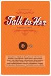 Talk to Her: Interviews - Kristine McKenna