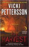 The Harvest: A Novella - Vicki Pettersson