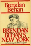 Brendan Behan's New York - Brendan Behan, Paul Hogarth