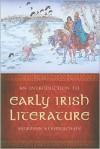 An Introduction to Early Irish Literature - Muireann Ní Bhrolchain