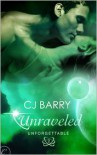 Unraveled - C.J. Barry