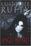 Angel Board - Kristopher Rufty