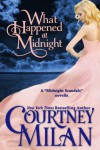 What Happened at Midnight - Courtney Milan