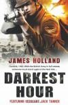 Darkest Hour - James Holland