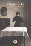 Lo sguardo di Lily - Margaret Forster