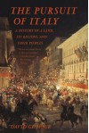 The Pursuit of Italy: A History of a Land, Its Regions, and Their Peoples - David  Gilmour