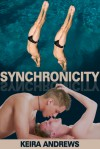 Synchronicity - Keira Andrews