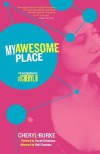My Awesome Place: The Autobiography of Cheryl B - Cheryl Burke