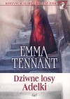 Dziwne losy Adelki - Emma Tennant