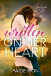 Written On Her Heart - Paige Rion