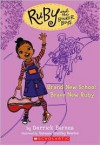Brand New School, Brave New Ruby (Ruby And The Booker Boys) - Derrick Barnes, Vanessa Brantley Newton