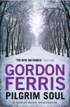 Pilgrim Soul  - Gordon Ferris